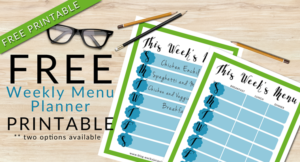 FREE Weekly Menu Planner Printable